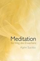 Meditation - Ein Weg des Erwachens