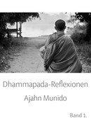 Dhammapada-Reflexionen Band 1